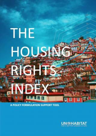The Housing Rights Index - A Policy Formulation Support Tool - 2019