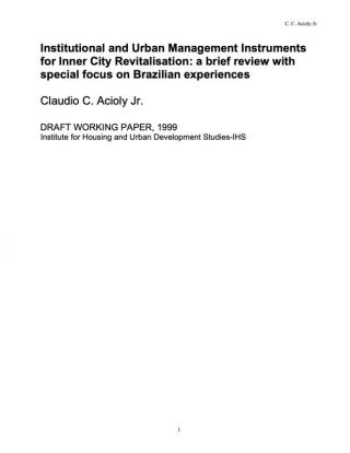 Institutional and Urban Management Instruments for Inner City Revitalisation: a brief review with special focus on Brazilian experiences - 1999