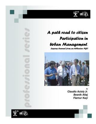A path road to citizen Participation in Urban Management - Lessons learned from an Albanian NGO - 2003