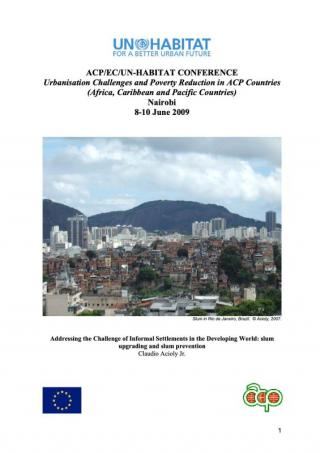 Addressing the Challenge of Informal Settlements in the Developing World: slum upgrading and slum prevention - 2009