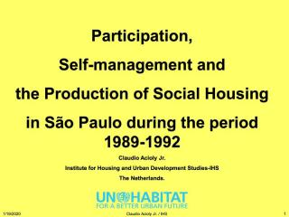 Participation, Self-management and the Production of Social Housing in São Paulo during the period 1989-1992 - 2019