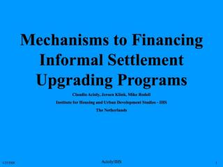 Mechanisms to Financing Informal Settlement Upgrading Programs - 1999