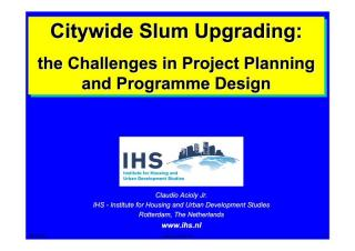 Citywide Slum Upgrading: the Challenges in Project Planning and Programme Design - 2007
