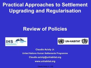 Practical Approaches to Settlement Upgrading and Regularisation - Review of Policies - 2008