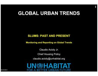 Slums: Past and Present - Monitoring and Reporting on Global Trends - 2011