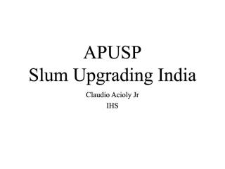 APUSP - Slum Upgrading India - 2005
