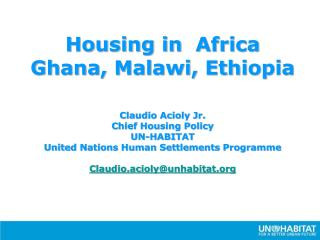 Housing in Africa - Ghana, Malawi, Ethiopia - 2010