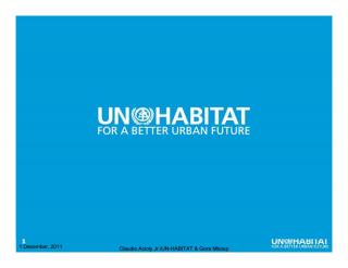 From Housing Indicators to Urban Indicators - Monitoring Global Urban Trends - Mandate and Works of UN-Habitat - 2011