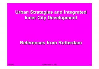 Urban Strategies and Integrated Inner City Development - References from Rotterdam - 2003