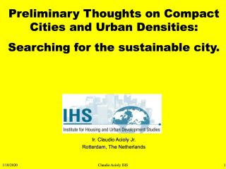 Preliminary Thoughts on Compact Cities and Urban Densities - Searching for the sustainable city - 2004