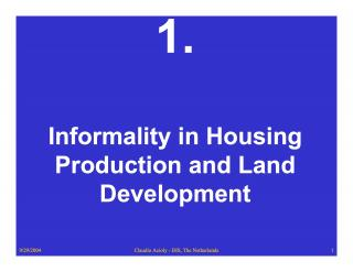 Informality in Housing Production and Land Development - 2004