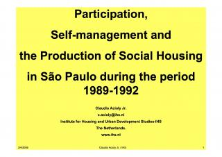 Participation, Self-management and the Production of Social Housing in Sāo Paulo during the period 1989-1992 - 2000