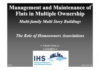Management and Maintenance of Flats in Multiple Ownership - Multi-family Multi Story Buildings - The Role of Homeowners Associations - 2005