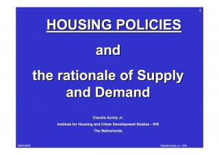 Housing Policies and the rationale of Supply and Demand - 2005