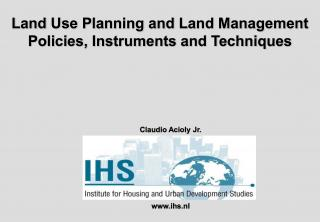 Land Use Planning and Land Management Policies, Instruments and Techniques - Briefing - 2001