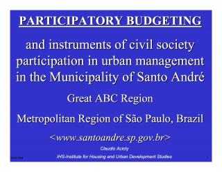 Participatory Budgeting and instruments of civil society participation in urban management in the Municipality of Santo André - 2006