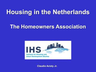 Housing in the Netherlands - the Homeowners Association - 2006