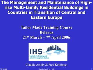 The Management and Maintenance of High-rise Multi-family Residential Buildings in Countries in the Transition of Central and Eastern Europe - Tailor Made…