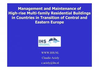 The Management and Maintenance of High-rise Multi-family Residential Buildings in Countries in Transition of Central and Eastern Europe - The Problem -…