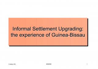 Informal Settlement Upgrading - the experience of Guinea-Bissau - 2006