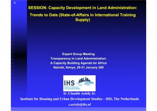 SESSION: Capacity Development in Land Administration - Trends to Date (State-of-Affairs in International Training Supply) - 2007