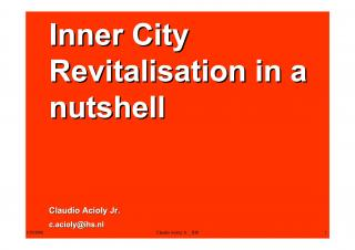 Inner City Revitalisation in a nuthsell - Various Cities - 2007