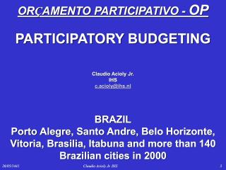 Participatory Budgeting - Overview - 2007