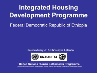Integrated Housing Development Programme - Federal Democratic Republic of Ethiopia - 2008