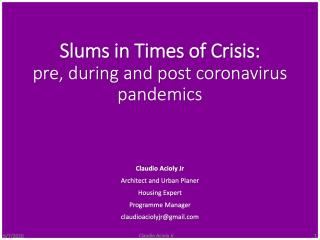 Slus in Times of Crisis: pre, during and post coronavirus pandemics - 2020