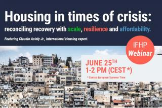 Housing in times of crisis: reconciling recovery with scale, resilience and affordability